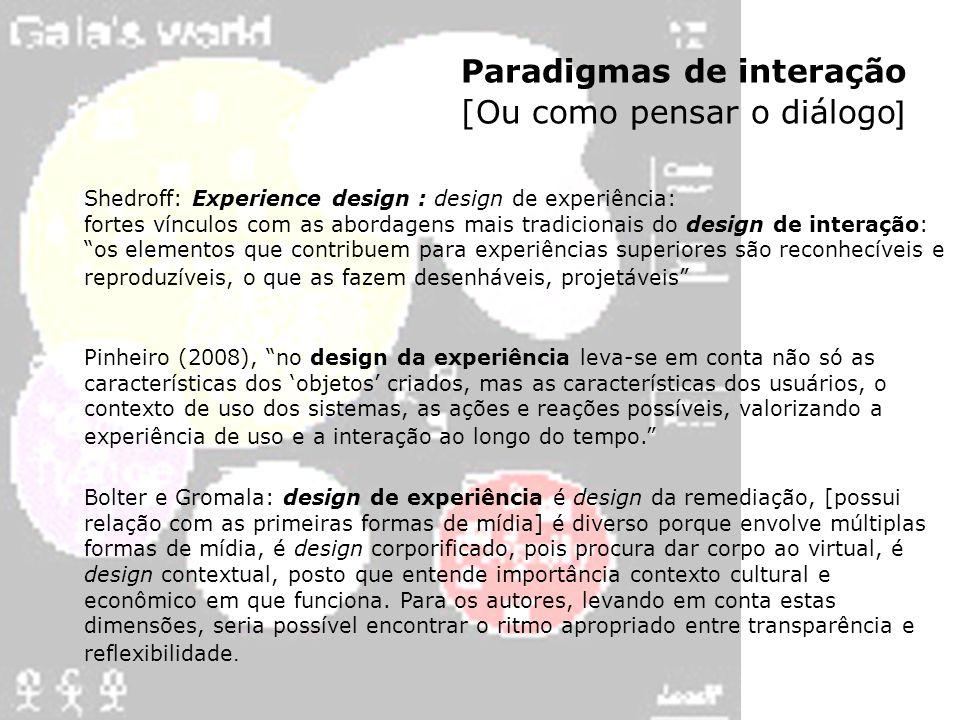 Paradigmas de interação [Ou como pensar o diálogo]